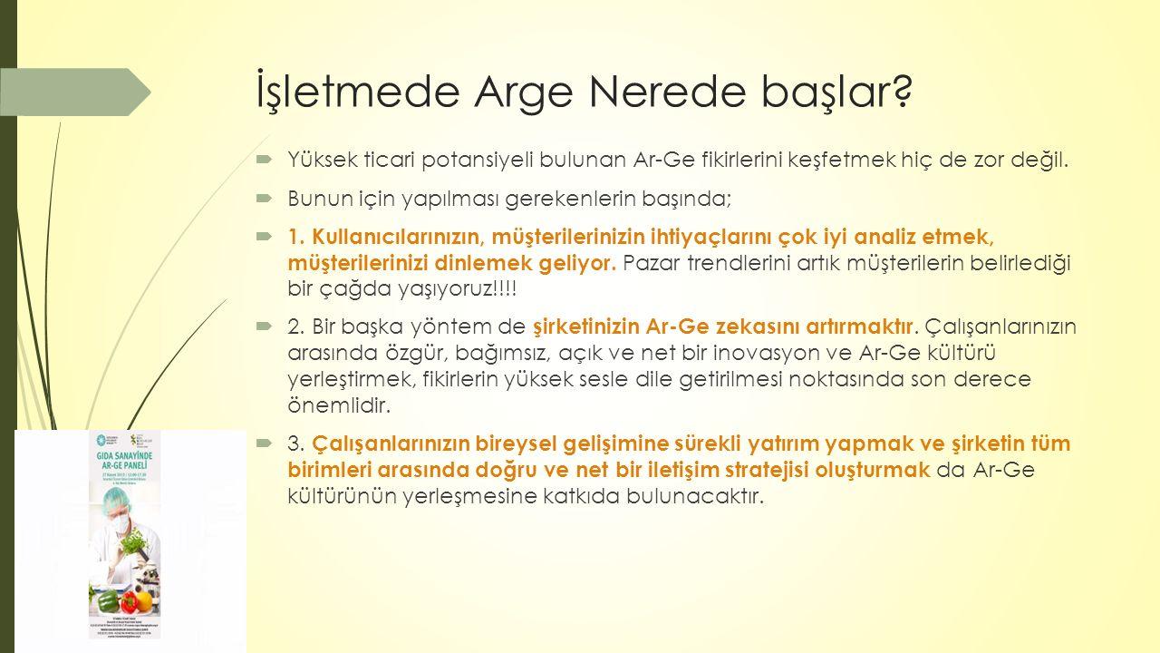 2.Ar-Ge 'yi laboratuvarlardan çıkaralım.