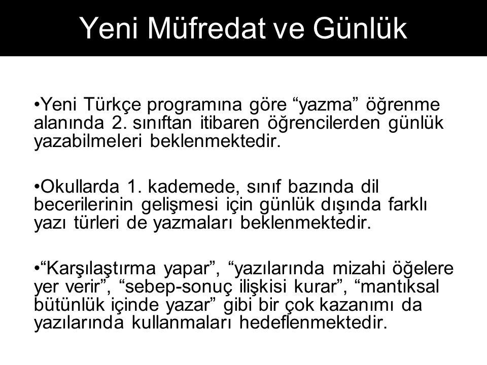 Yeni Türkçe programına göre yazma öğrenme alanında 2.