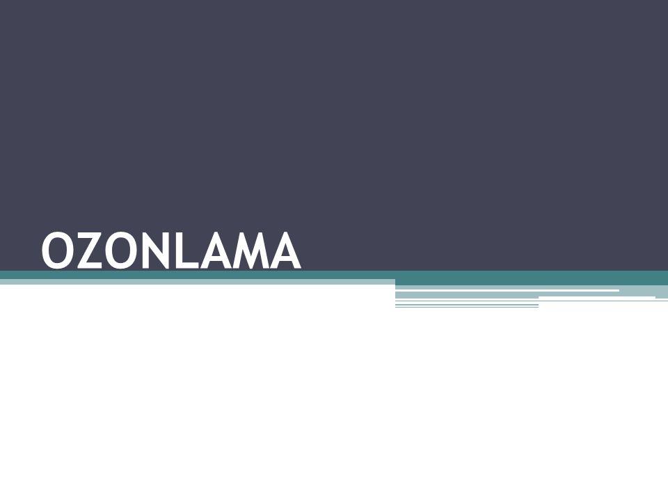 Ozonlama Sonucu Oluşan Yan Ürünler Ozonun sulu çözeltilerdeki kimyası ve oluşan yan ürünlerin sağlığa etkileri komplekstir.