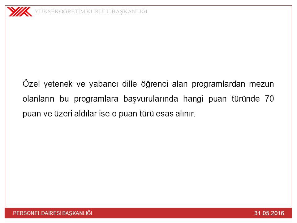 Meslek Yüksekokullarında DİKKATE ALINIR.