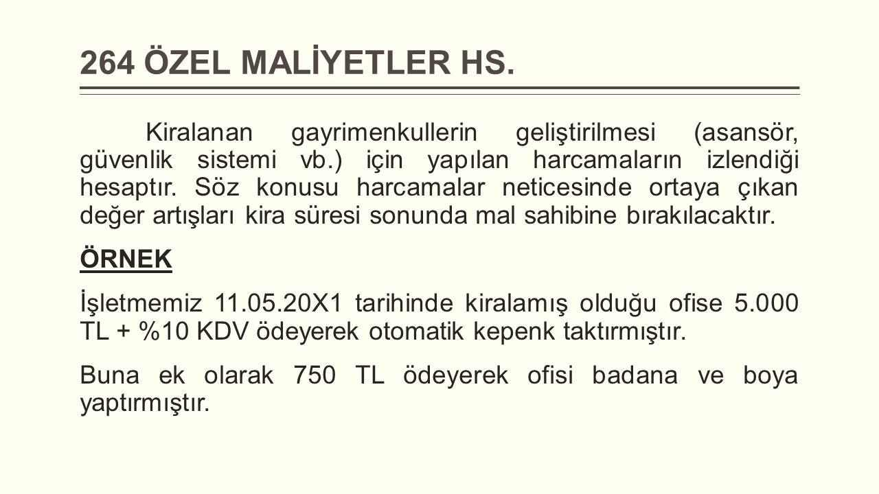 264 ÖZEL MALİYETLER HS.