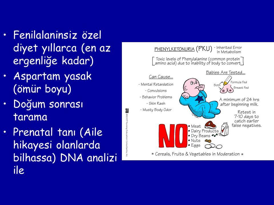 Fenilalaninsiz özel diyet yıllarca (en az ergenliğe kadar) Aspartam yasak (ömür boyu) Doğum sonrası tarama Prenatal tanı (Aile hikayesi olanlarda bilh