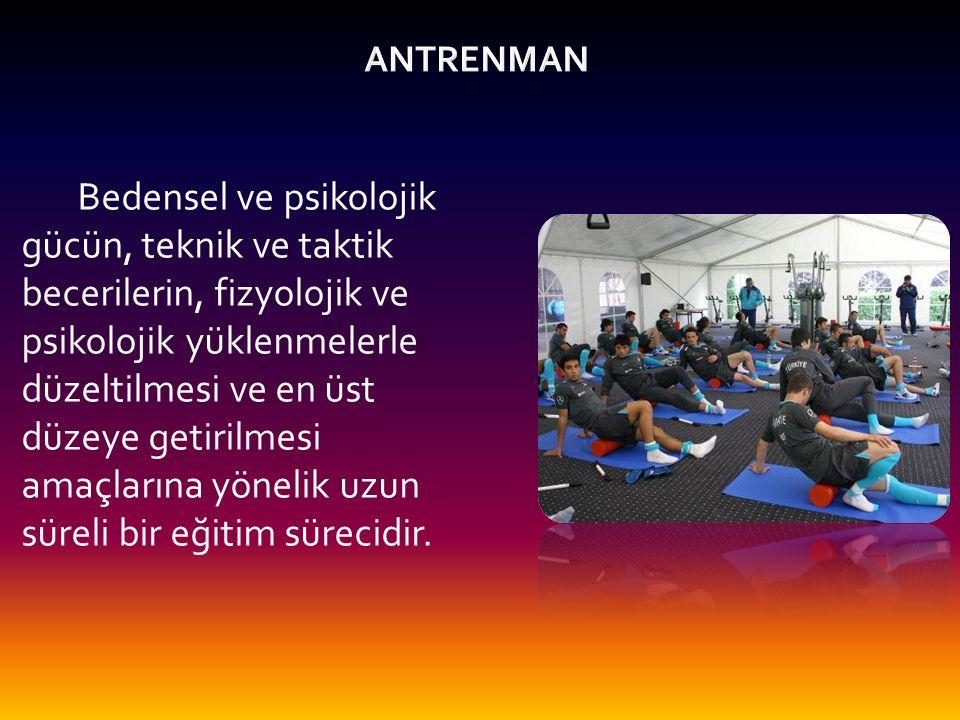 ANTRENMAN PLANLAMA İLKELERİ