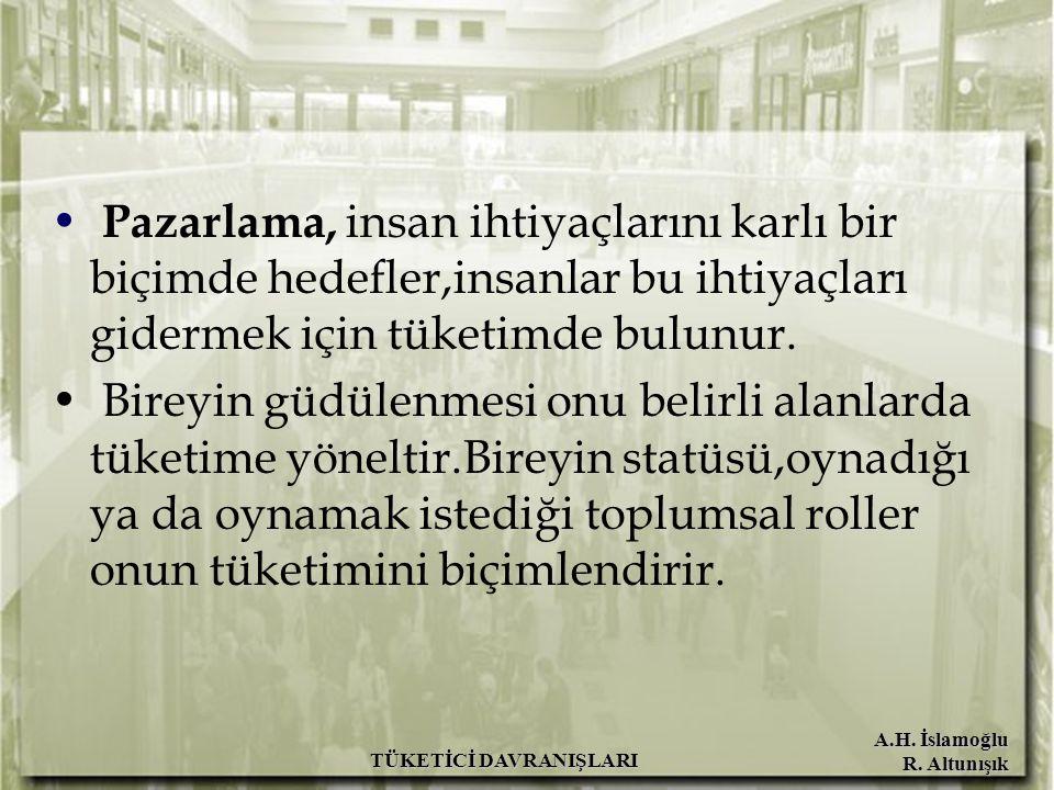 A.H. İslamoğlu R. Altunışık TÜKETİCİ DAVRANIŞLARI