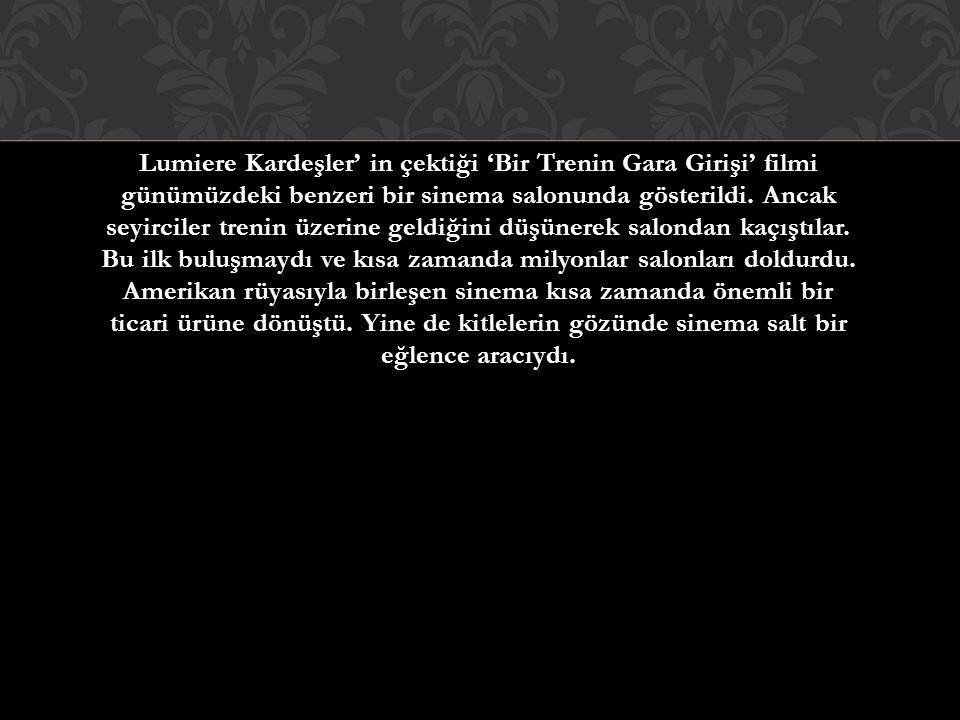 Lumiere Kardeşler' in çektiği 'Bir Trenin Gara Girişi' filmi günümüzdeki benzeri bir sinema salonunda gösterildi.