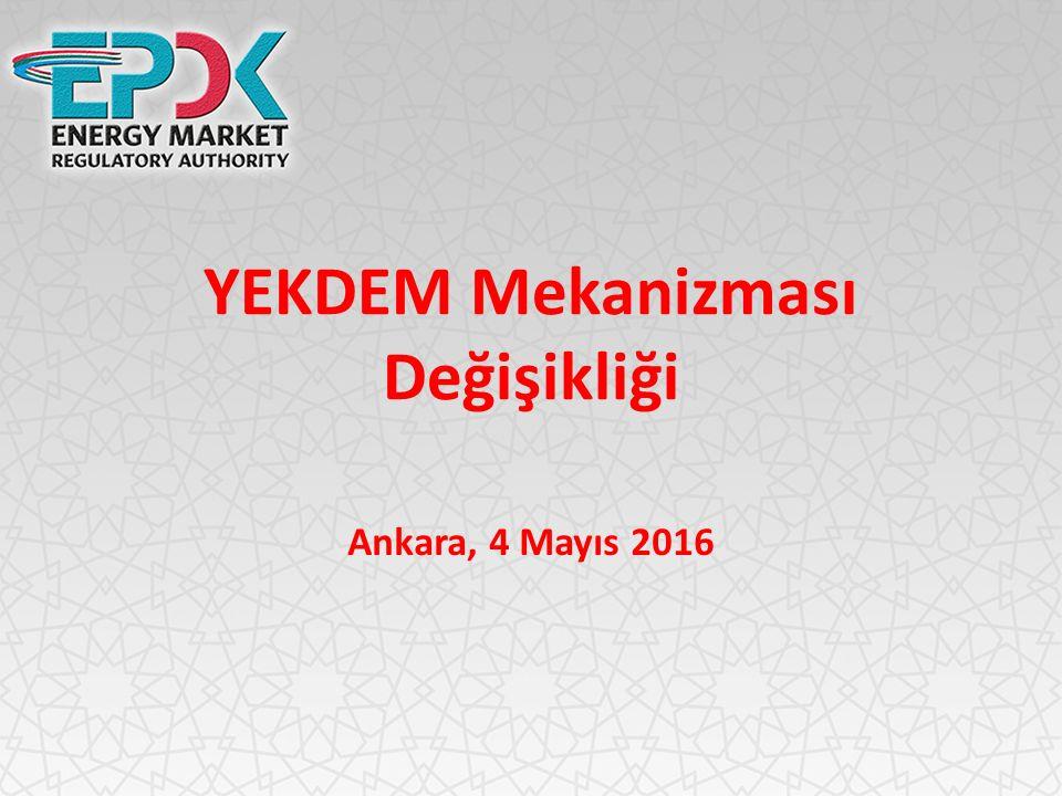 YEKDEM Mekanizması Değişikliği Ankara, 4 Mayıs 2016