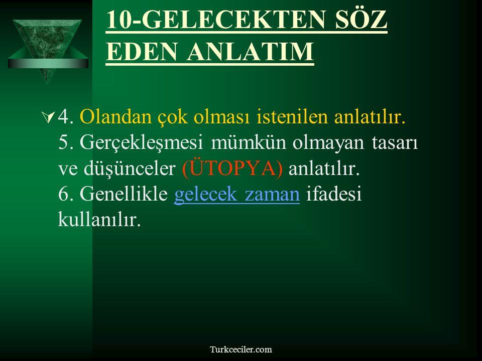 Turkceciler.com 10-GELECEKTEN SÖZ EDEN ANLATIM  4.