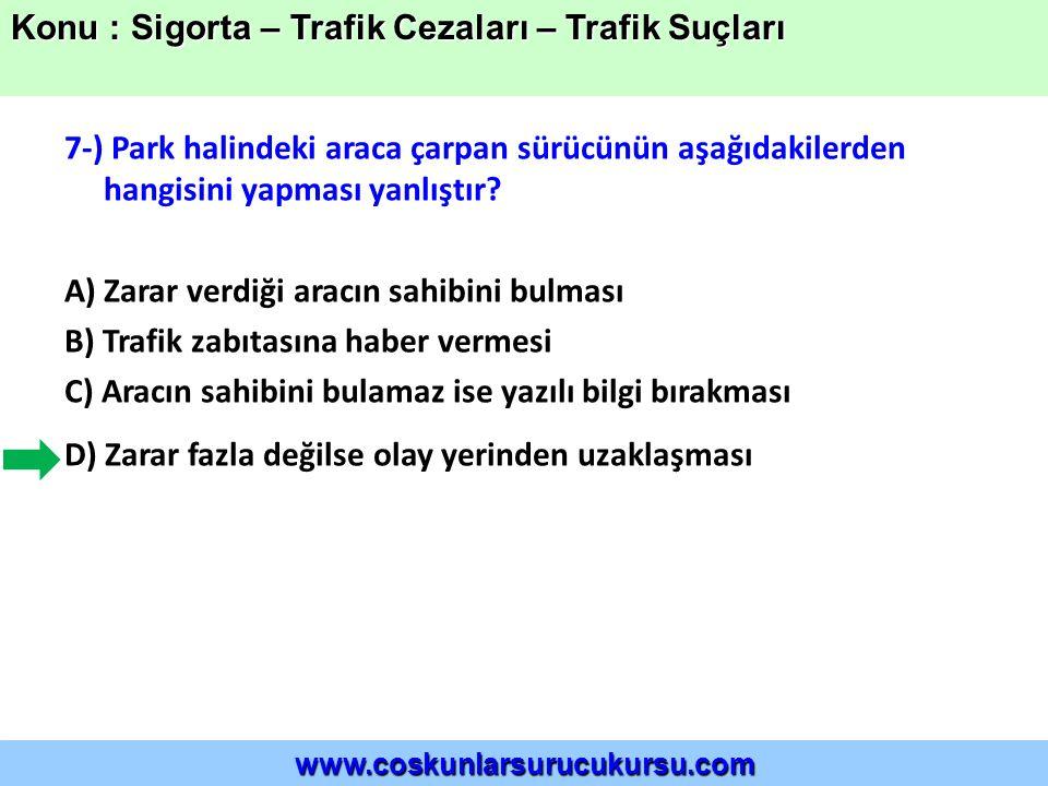 18-) Aşağıdakilerden hangisi trafik suçudur.