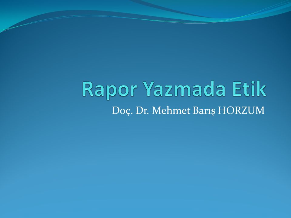 Doç. Dr. Mehmet Barış HORZUM