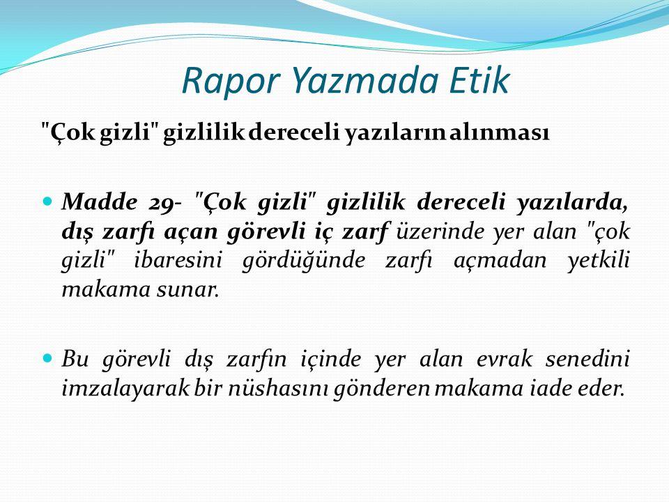 Rapor Yazmada Etik