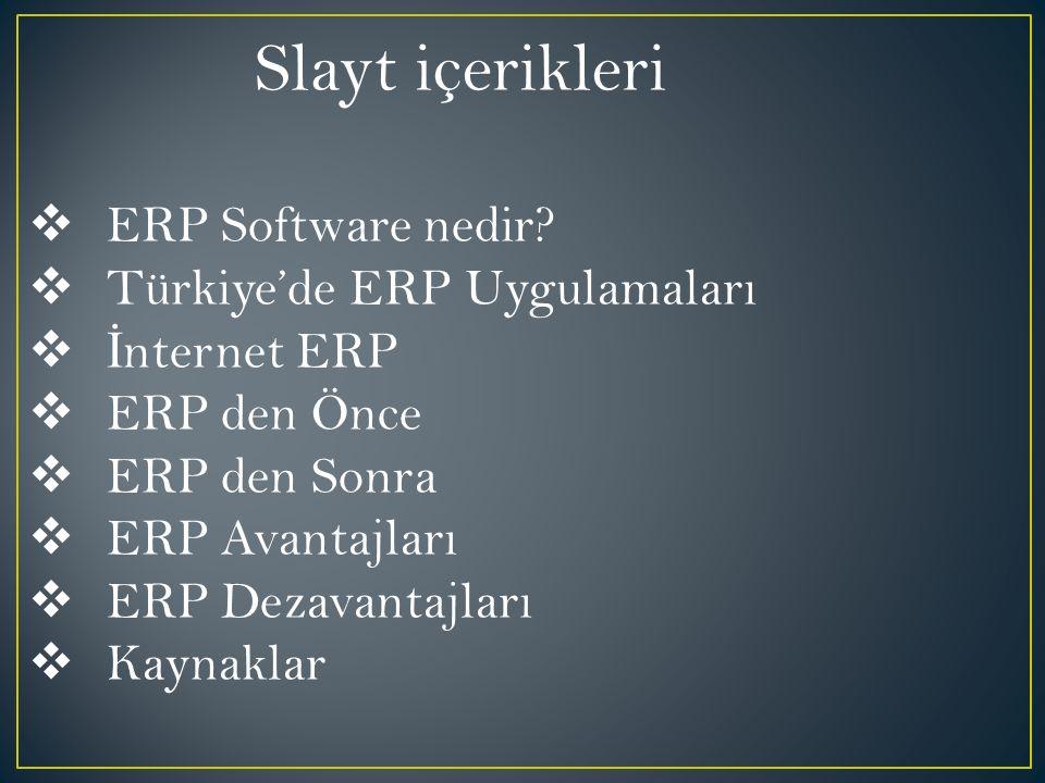 Slayt içerikleri  ERP Software nedir.