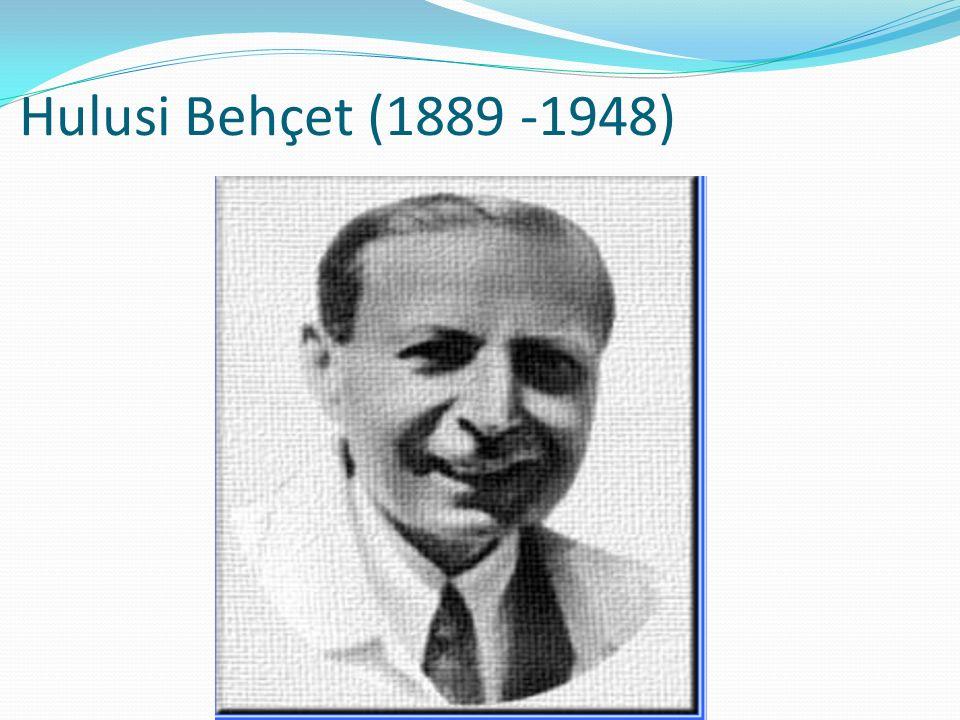 Hulusi Behçet (1889 -1948)