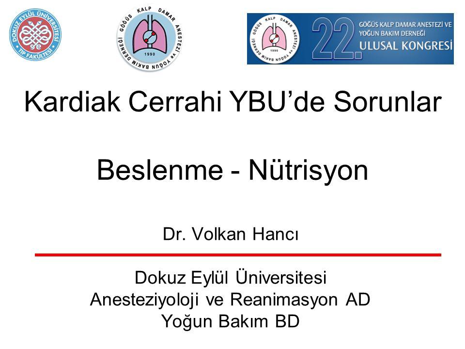 Kardiak Cerrahi YBU'de Sorunlar Beslenme - Nütrisyon Dr.
