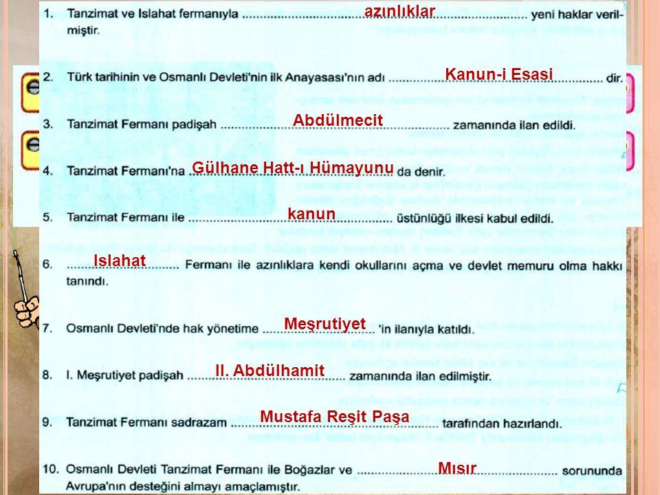 1. İlk Osmanlı anayasası olan Kanun-i Esasi kabul edilmiştir.