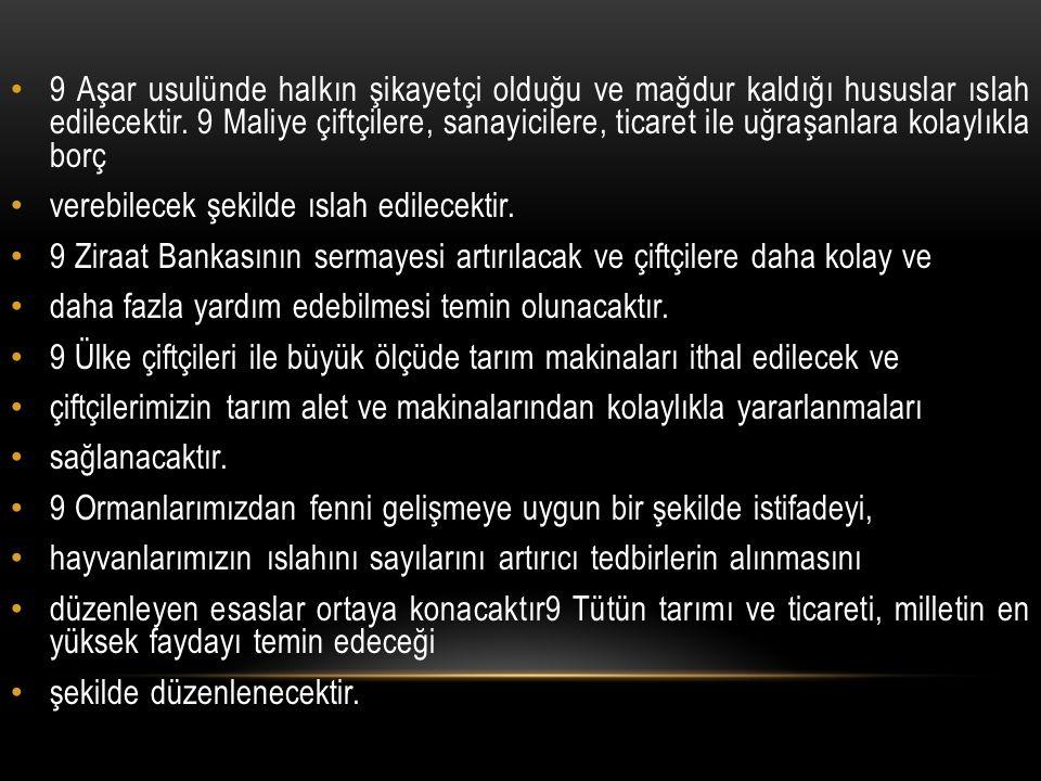 Bu dönemde en önemli ilk adım Türkiye ekonomisinin gelişmesi ve güçlenmesi için yapılması gerekenleri tartışmak üzere toplanan 1923 İzmir İktisat Kongresidir.