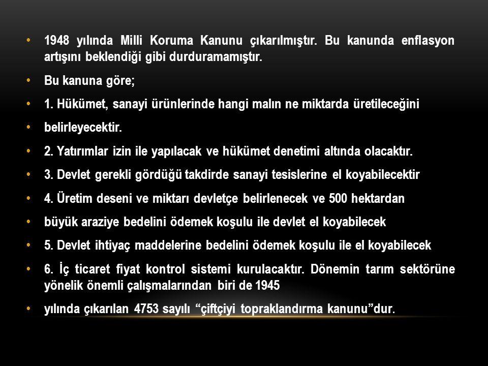 Plansız Dönem (1950-1959) Çok partili sisteme geçiş dönemidir.