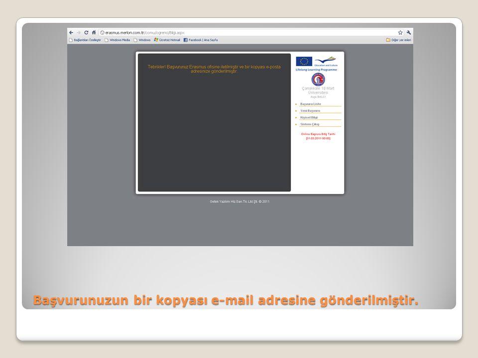 Başvurunuzun bir kopyası e-mail adresine gönderilmiştir.