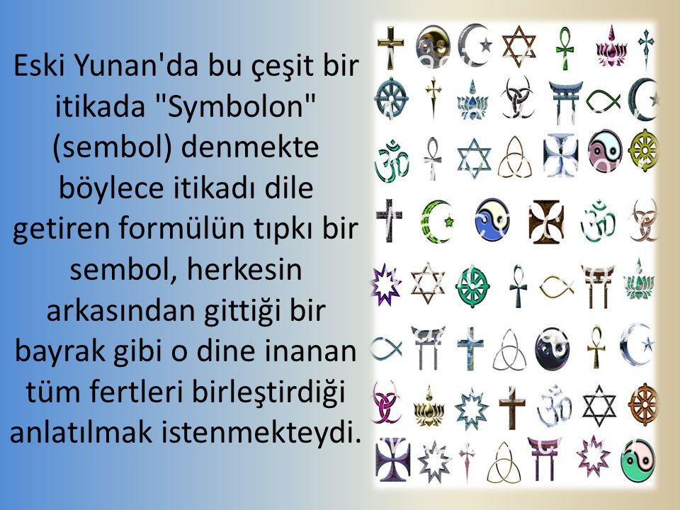 Eski Yunan'da bu çeşit bir itikada