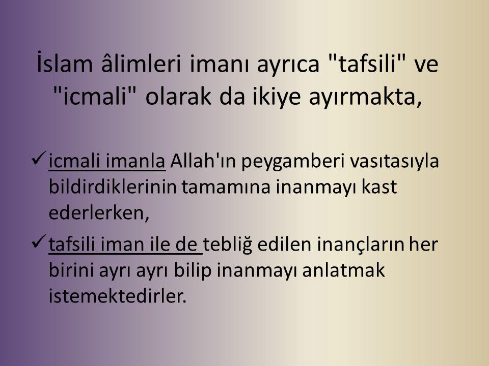 İslam âlimleri imanı ayrıca