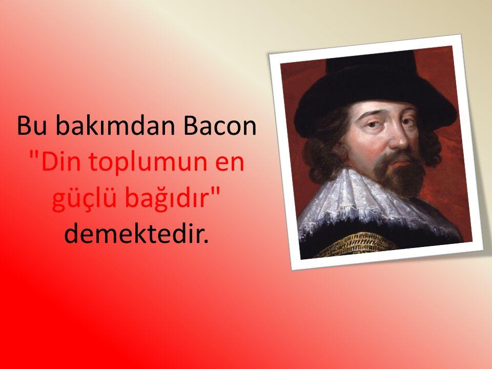 Bu bakımdan Bacon