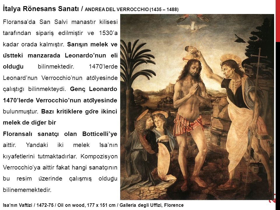 I ̇ sa'nın Vaftizi / 1472-75 / Oil on wood, 177 x 151 cm / Galleria degli Uffizi, Florence İtalya Rönesans Sanatı / ANDREA DEL VERROCCHIO (1435 – 1488