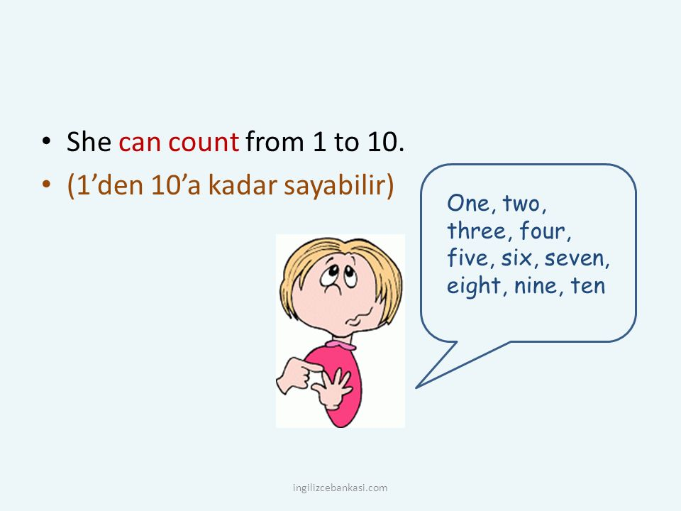 She can count from 1 to 10.