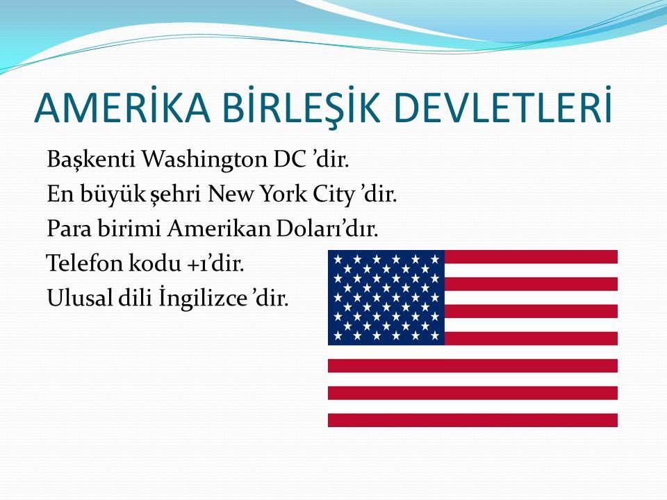 AMERİKA BİRLEŞİK DEVLETLERİ Başkenti Washington DC 'dir.
