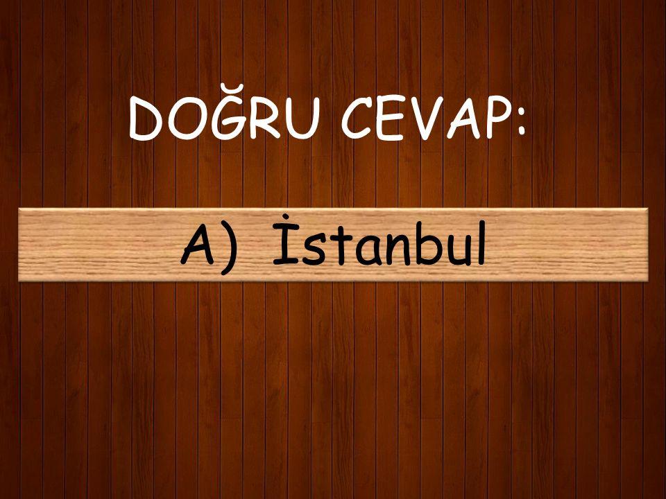 19) Mehmet Akif Ersoy'un mezarı nerededir? A) İstanbul B) Burdur C) Çanakkale D) Ankara