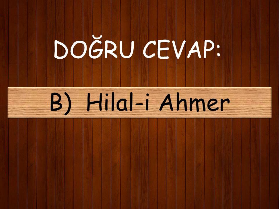 23) Akif İstiklal Marşı için verilmek istenen ödülü nereye bağışlamıştır? A) Darülazece B) Hilal-i Ahmer C) Hazine-i Osmaniye D) Vakıflar Müdürlüğü