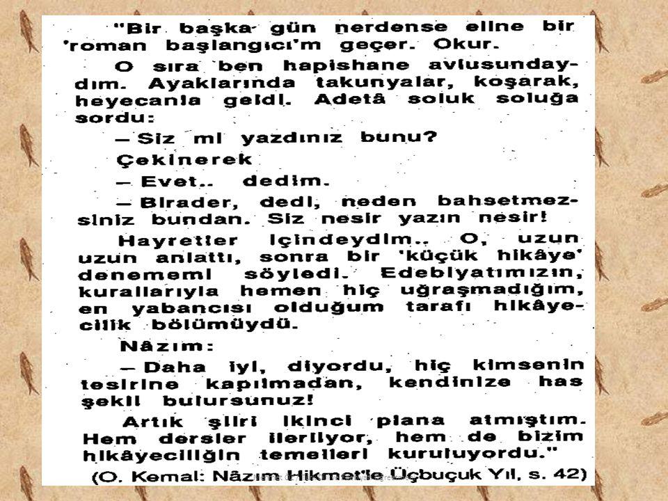 EDEBİ YAŞAMI: Orhan Kemal, hapishanede Nâzım'dan edebiyat dersleri alırdı.
