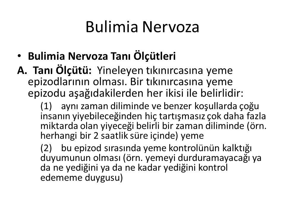 Bulimia Nervoza Bulimia Nervoza Tanı Ölçütleri A.