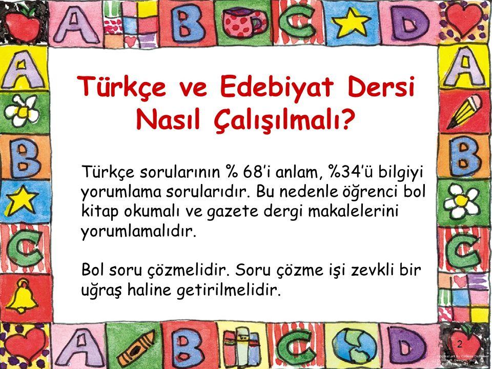 2 Türkçe ve Edebiyat Dersi Nasıl Çalışılmalı.