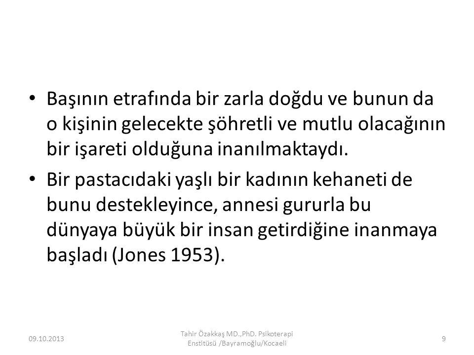 Teşekkür ederim… 09.10.2013 Tahir Özakkaş MD.,PhD. Psikoterapi Enstitüsü /Bayramoğlu/Kocaeli 70