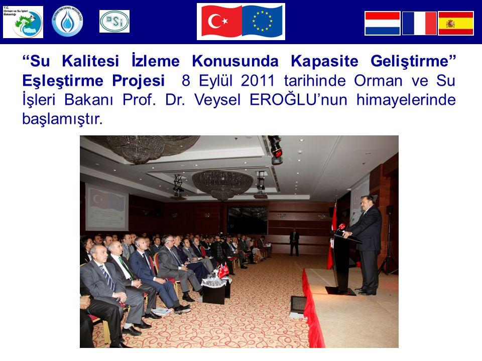 Su Kalitesi İzleme Konusunda Kapasite Geliştirme Eşleştirme Projesi 8 Eylül 2011 tarihinde Orman ve Su İşleri Bakanı Prof.