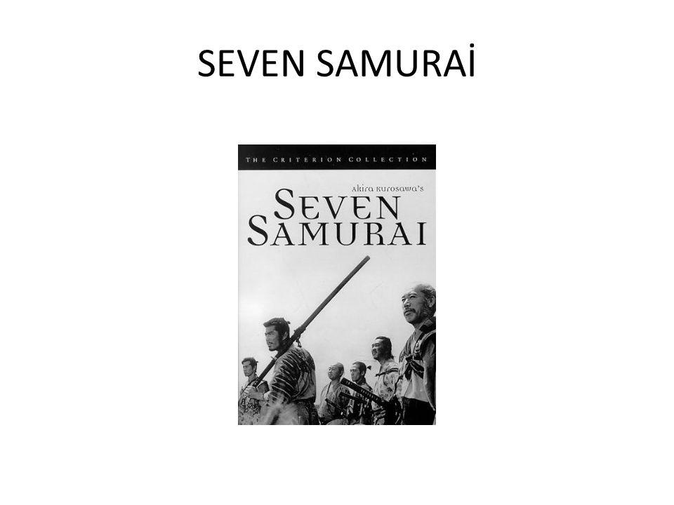 SEVEN SAMURAİ