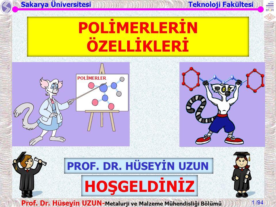 Sakarya Üniversitesi Teknoloji Fakültesi /94 Prof.