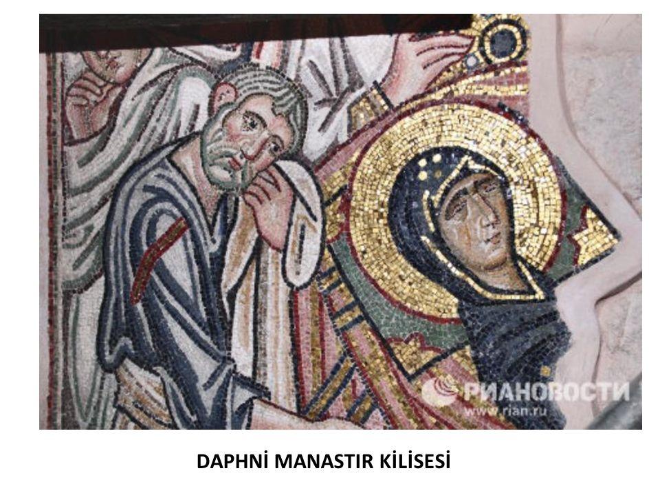 DAPHNİ MANASTIR KİLİSESİ