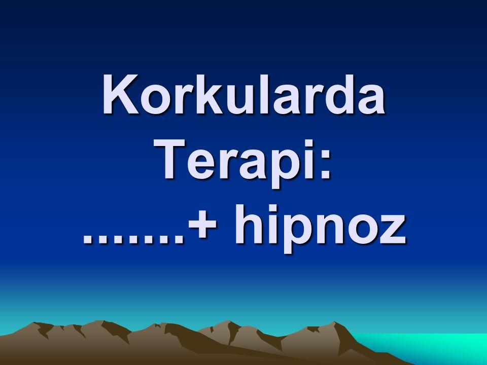 OKB'de Tedavi:..... + hipnoz