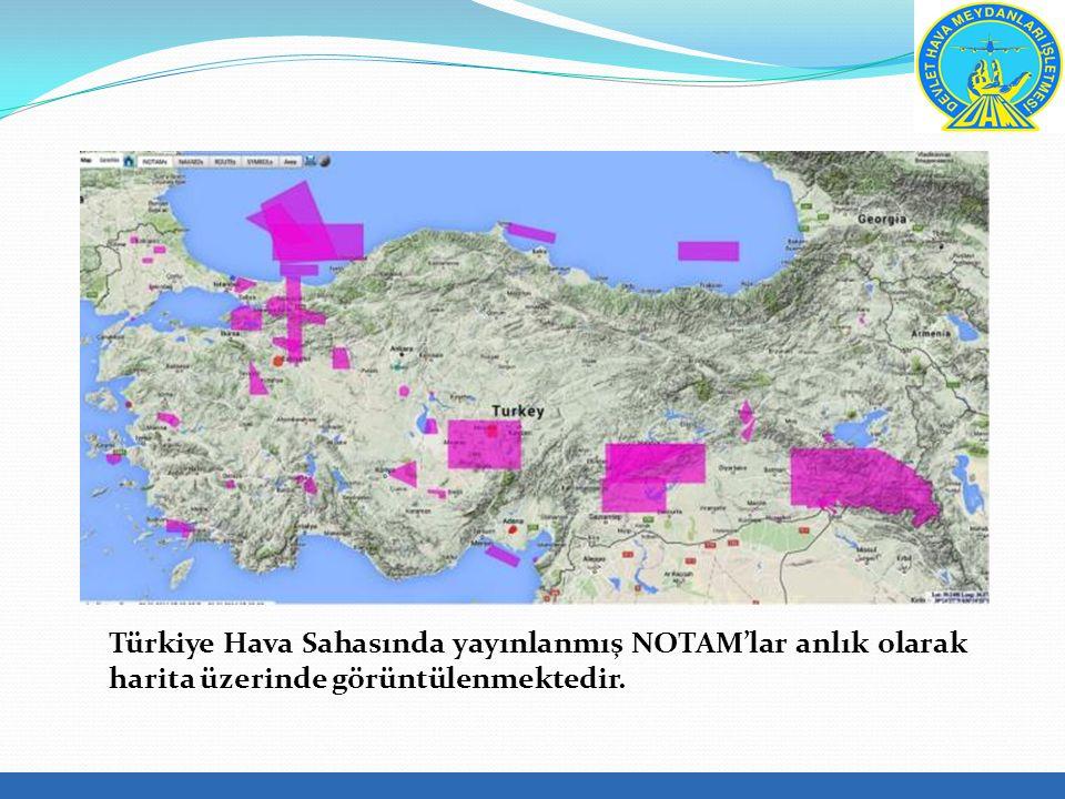 Türkiye Hava Sahasında yayınlanmış NOTAM'lar anlık olarak harita üzerinde görüntülenmektedir.