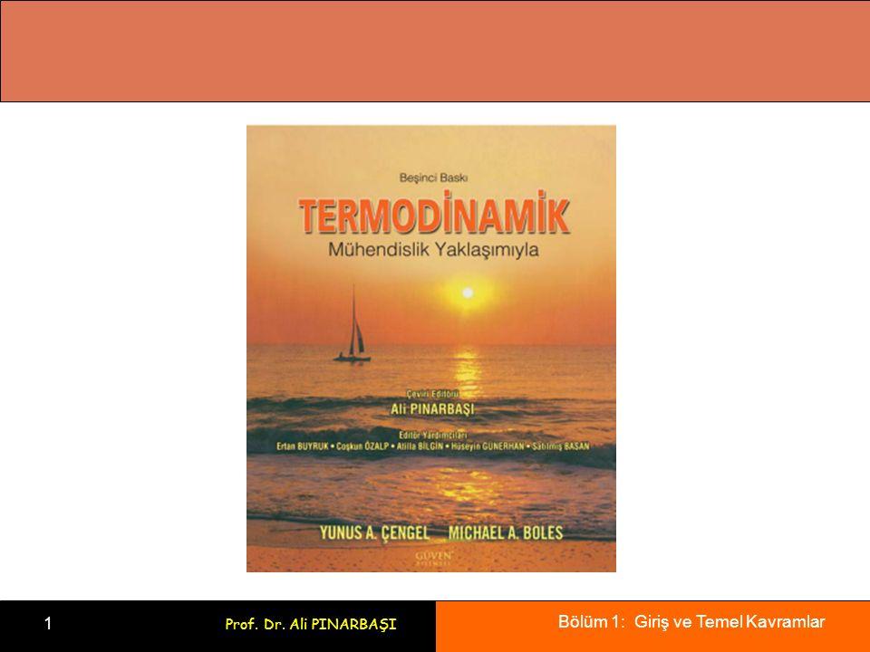 Bölüm 1: Giriş ve Temel Kavramlar 2 Prof. Dr. Ali PINARBAŞI Bölüm1 GİRİŞ VE TEMEL KAVRAMLAR