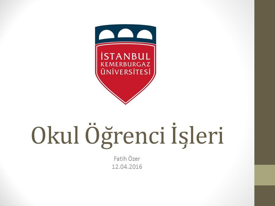 Okul Öğrenci İşleri Fatih Özer 12.04.2016
