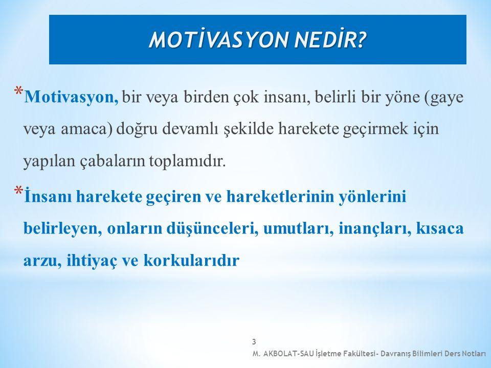 3 * Motivasyon, bir veya birden çok insanı, belirli bir yöne (gaye veya amaca) doğru devamlı şekilde harekete geçirmek için yapılan çabaların toplamıd