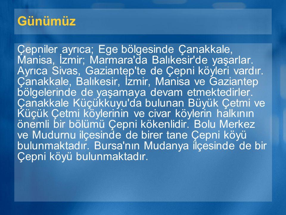 Günümüz Giresun ili ve yöresi Vilayet-i Çepni olarak tarihte anılmaktadır. Trabzon, Kürtün, Ordu, Mesudiye, Gürgentepe, Koyulhisar, Suşehri, Akıncılar