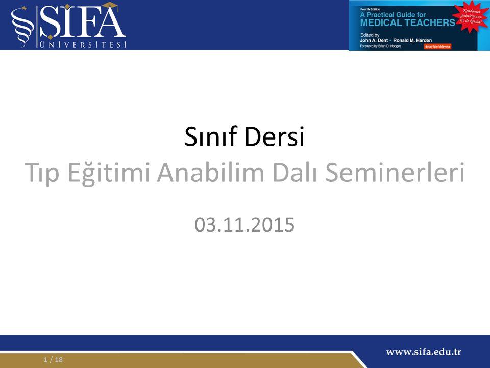 Sınıf Dersi Tıp Eğitimi Anabilim Dalı Seminerleri 03.11.2015 / 181