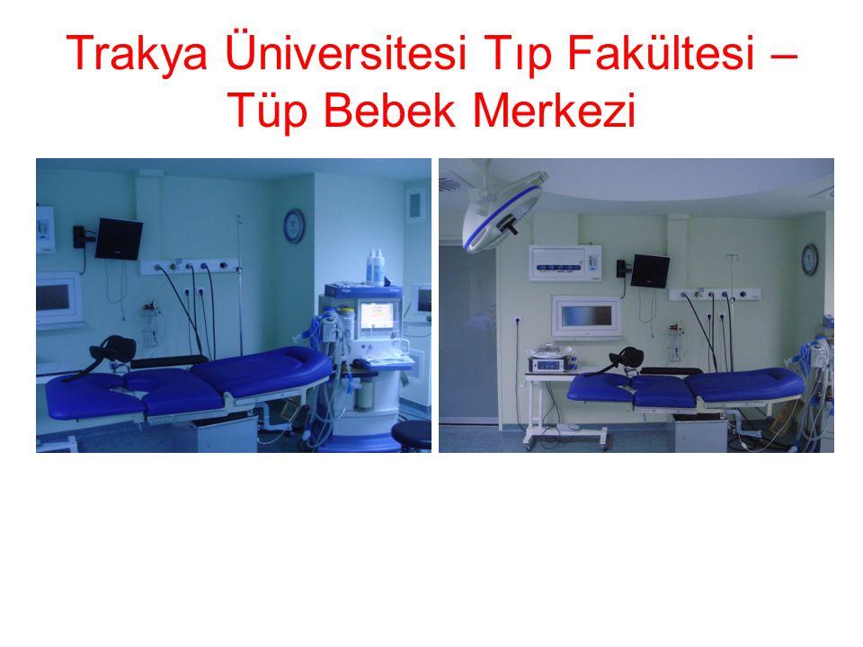 Trakya Üniversitesi Tıp Fakültesi – Tüp Bebek Merkezi