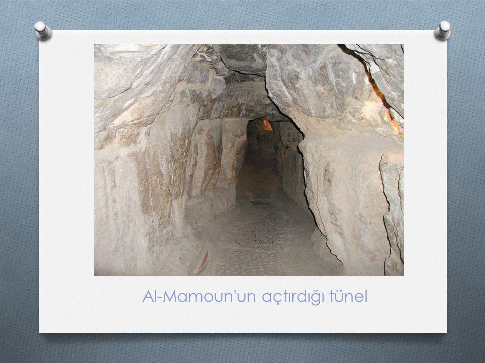 Al-Mamoun un açtırdığı tünel