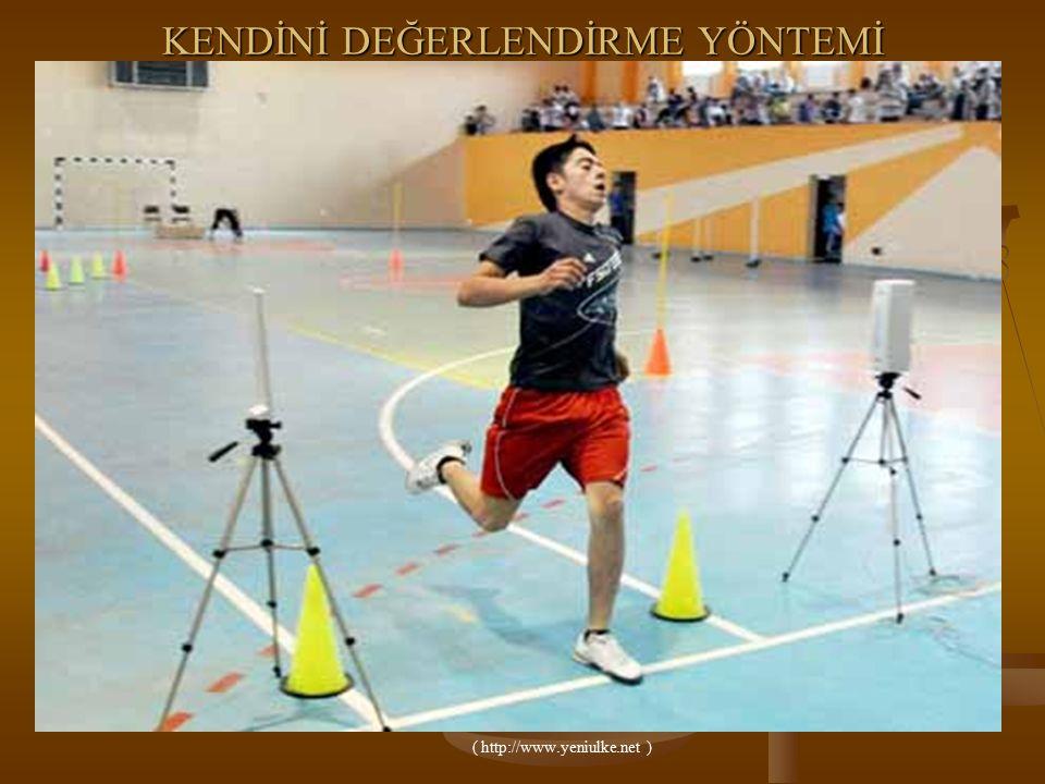 KENDİNİ DEĞERLENDİRME YÖNTEMİ ( http://www.yeniulke.net )