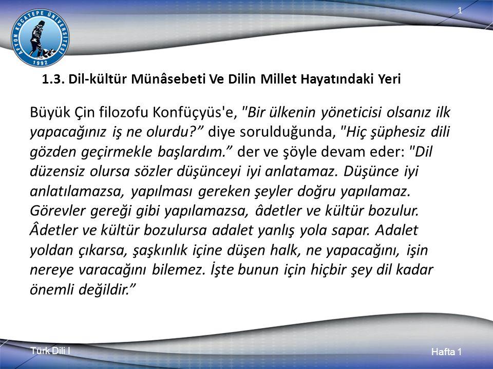 Türk Dili I Hafta 1 1 1.3.