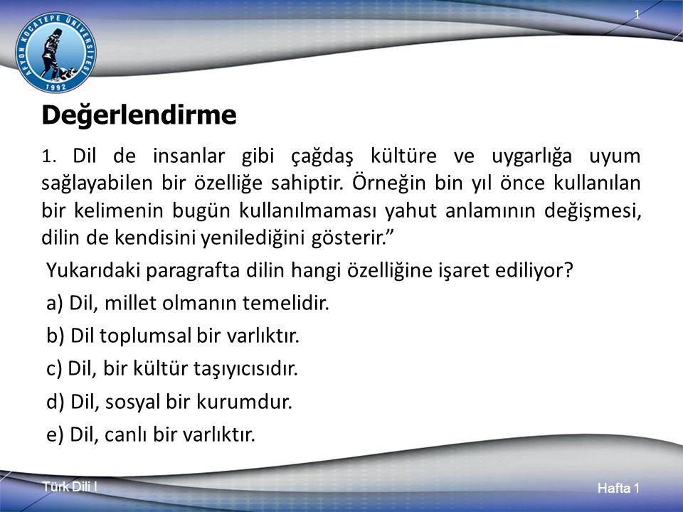 Türk Dili I Hafta 1 1 Değerlendirme 1.