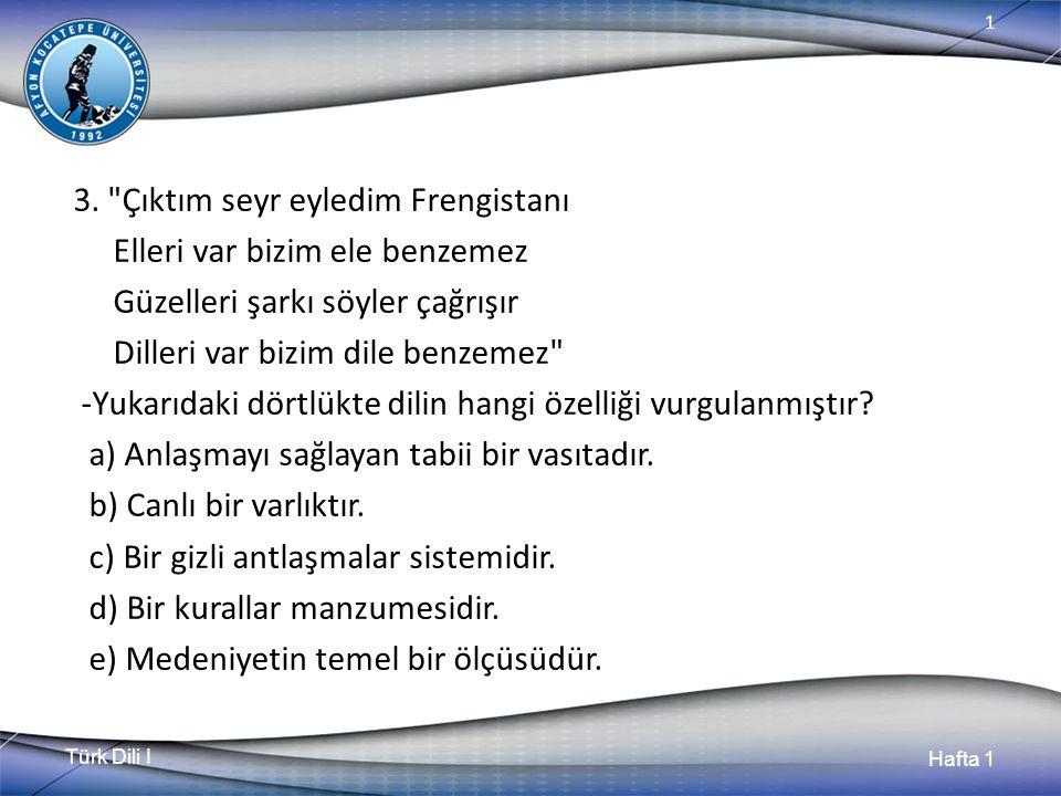 Türk Dili I Hafta 1 1 3.